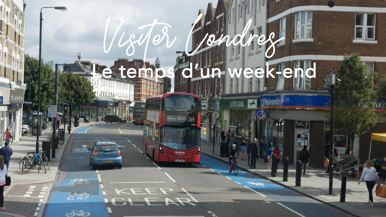 Visiter Londres le temps d'un week-end