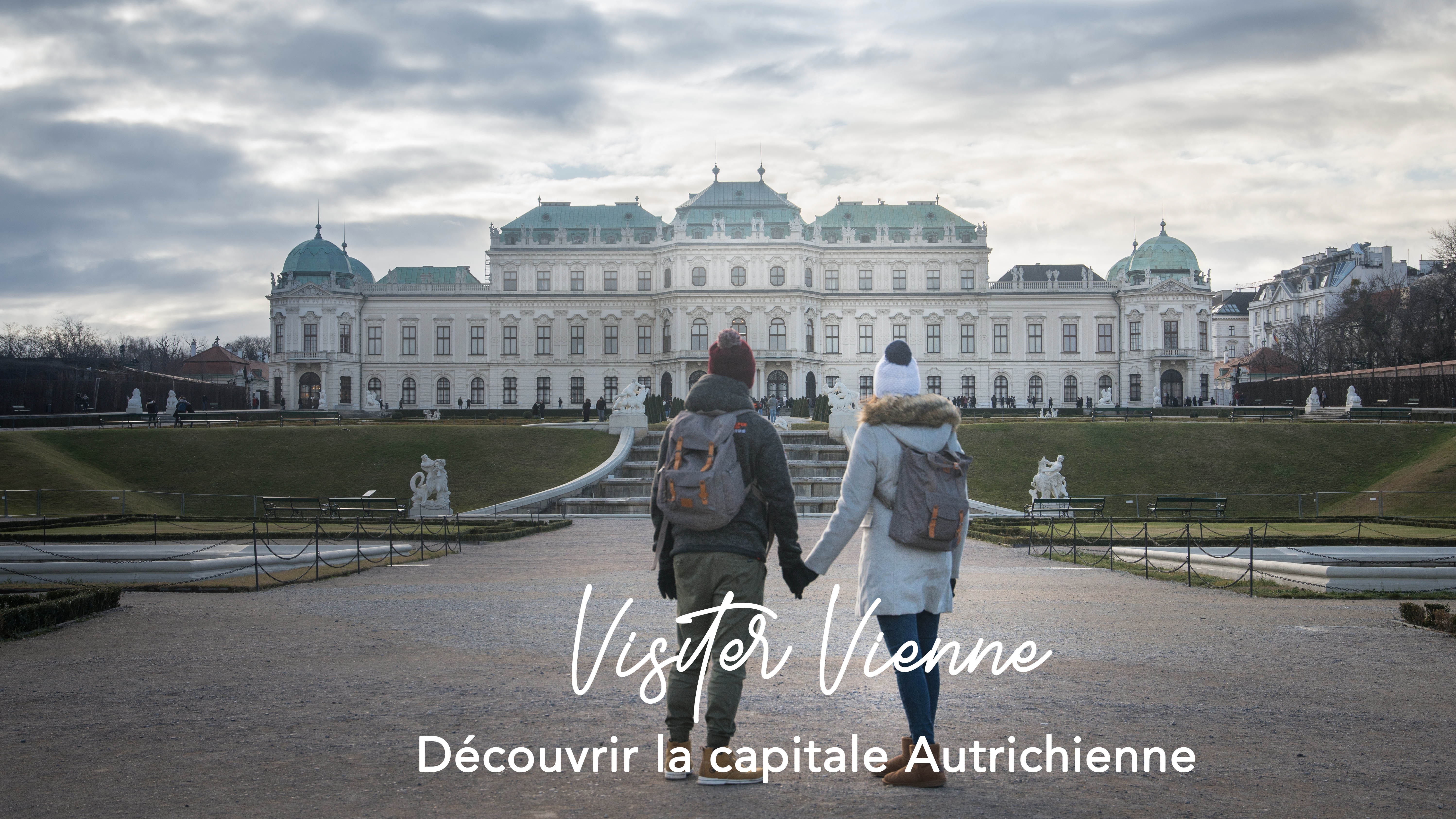 Visiter Vienne en 4 jours