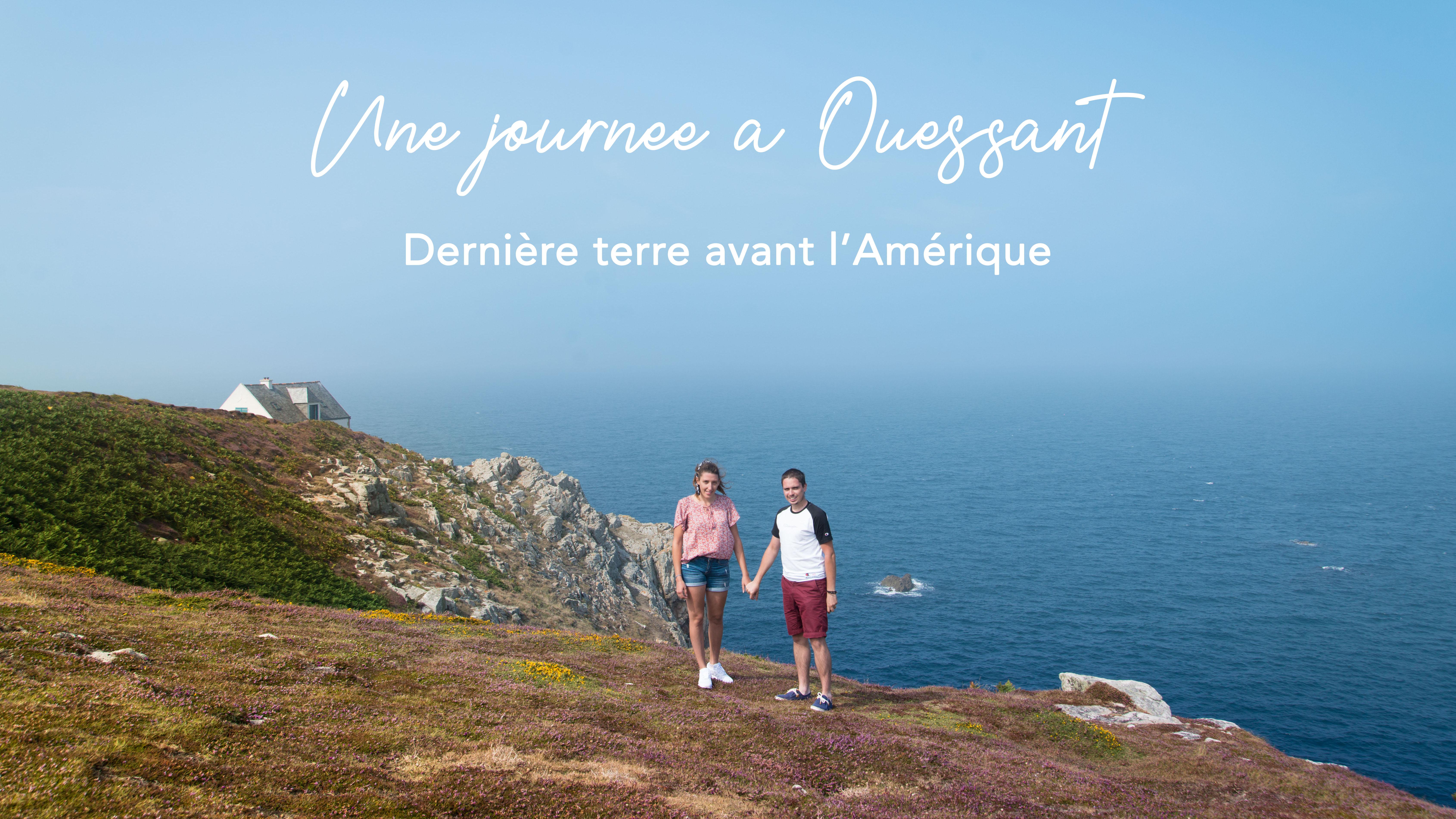 Une journée sur l'île d'Ouessant