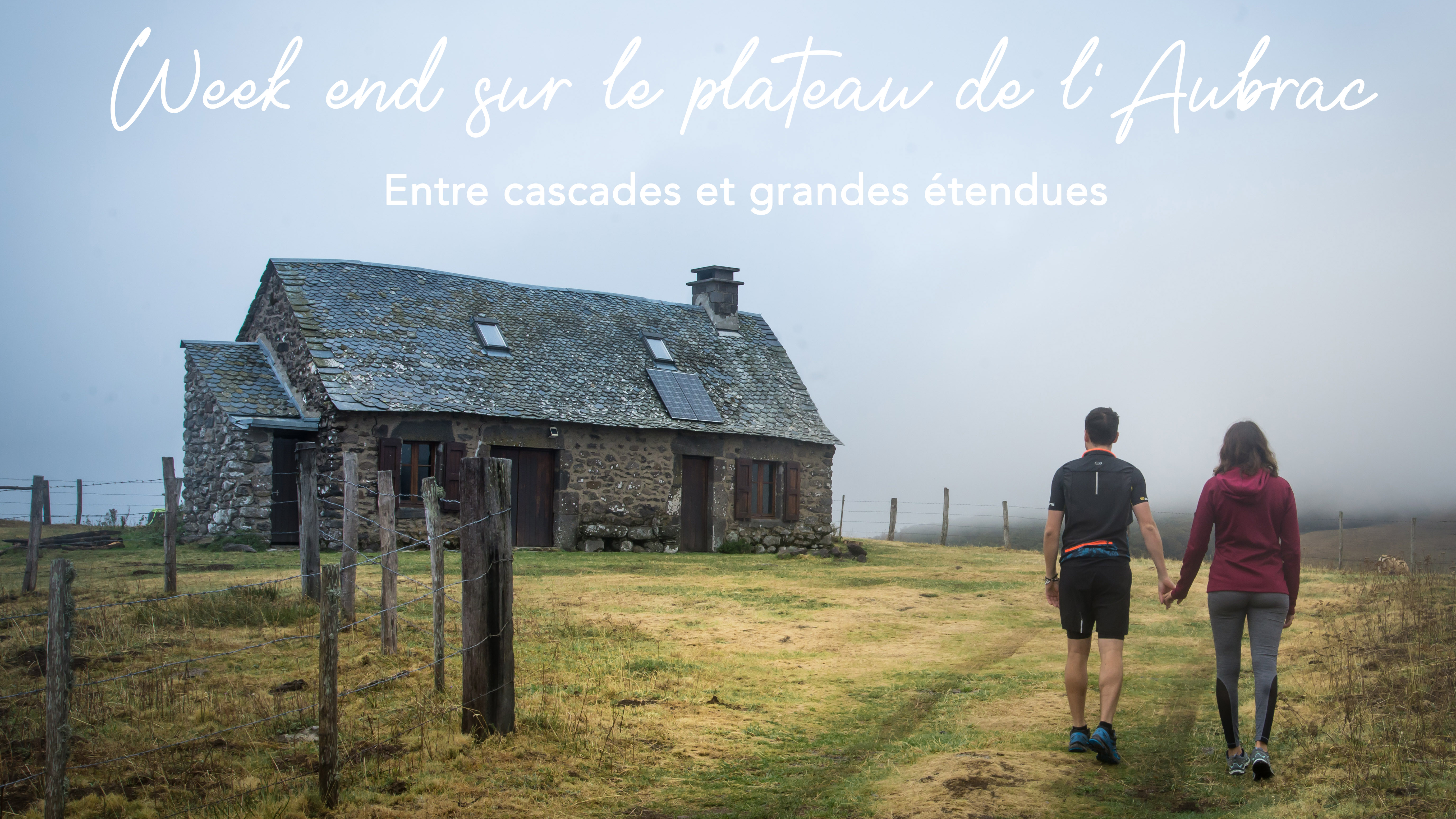 Un week-end en Aubrac