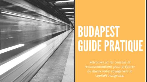 Préparer votre voyage à Budapest