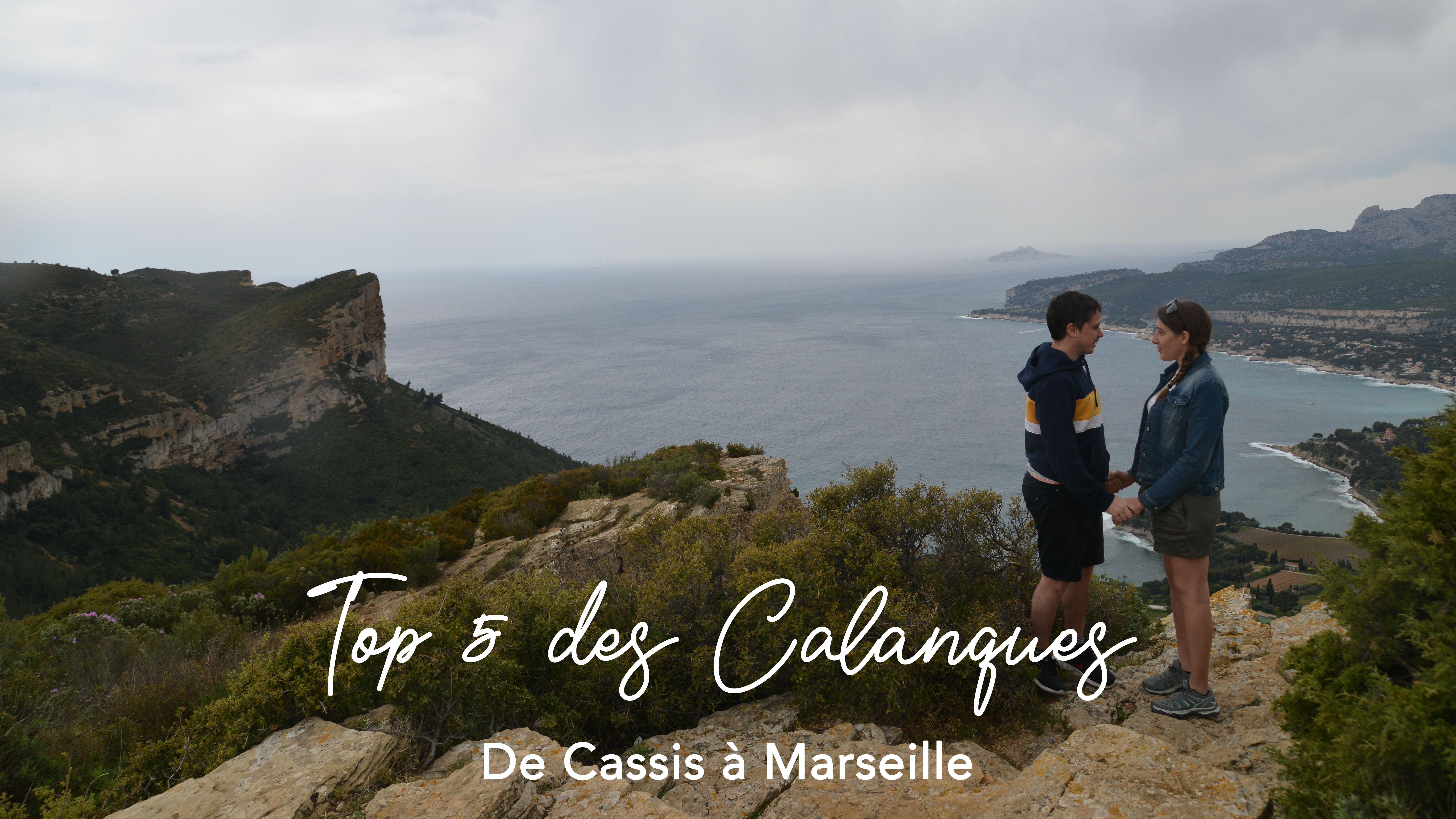 TOP 5 des Calanques –  De Cassis à Marseille