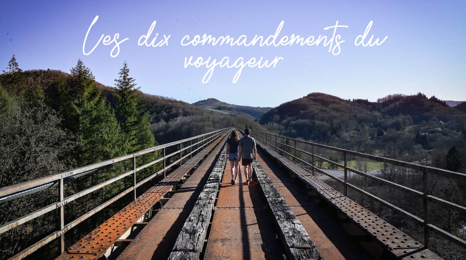 Les 10 commandements du voyageur