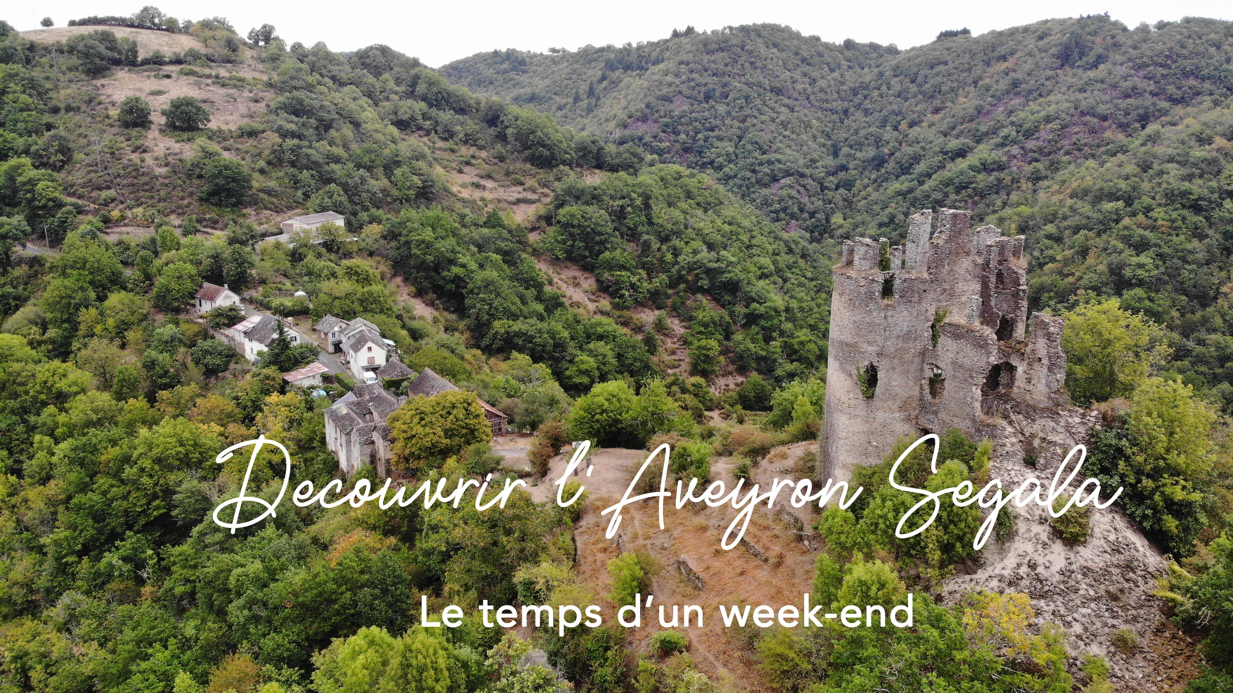 Un week-end en Aveyron Segala