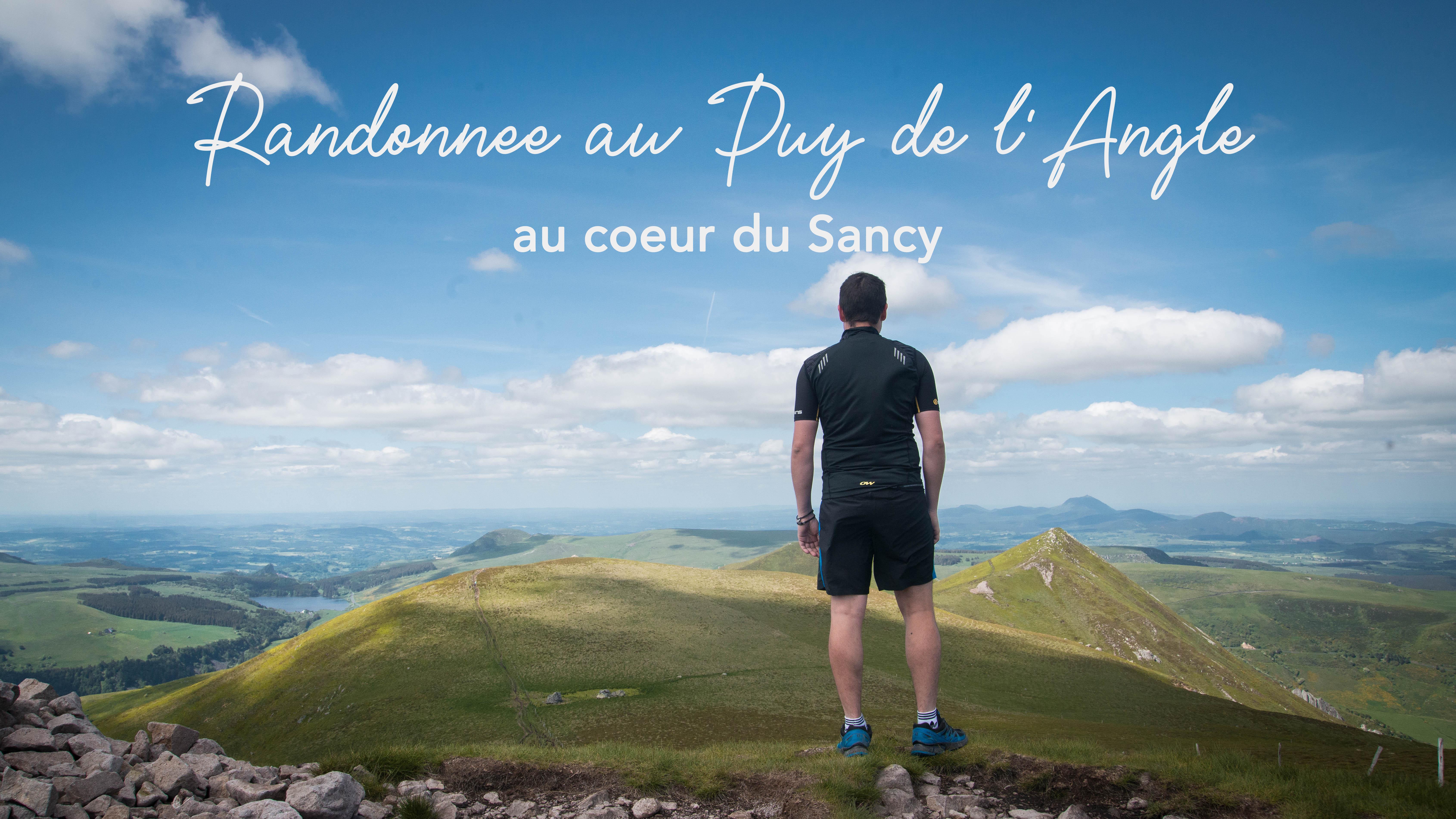 Le Puy de l'Angle : au coeur du Sancy