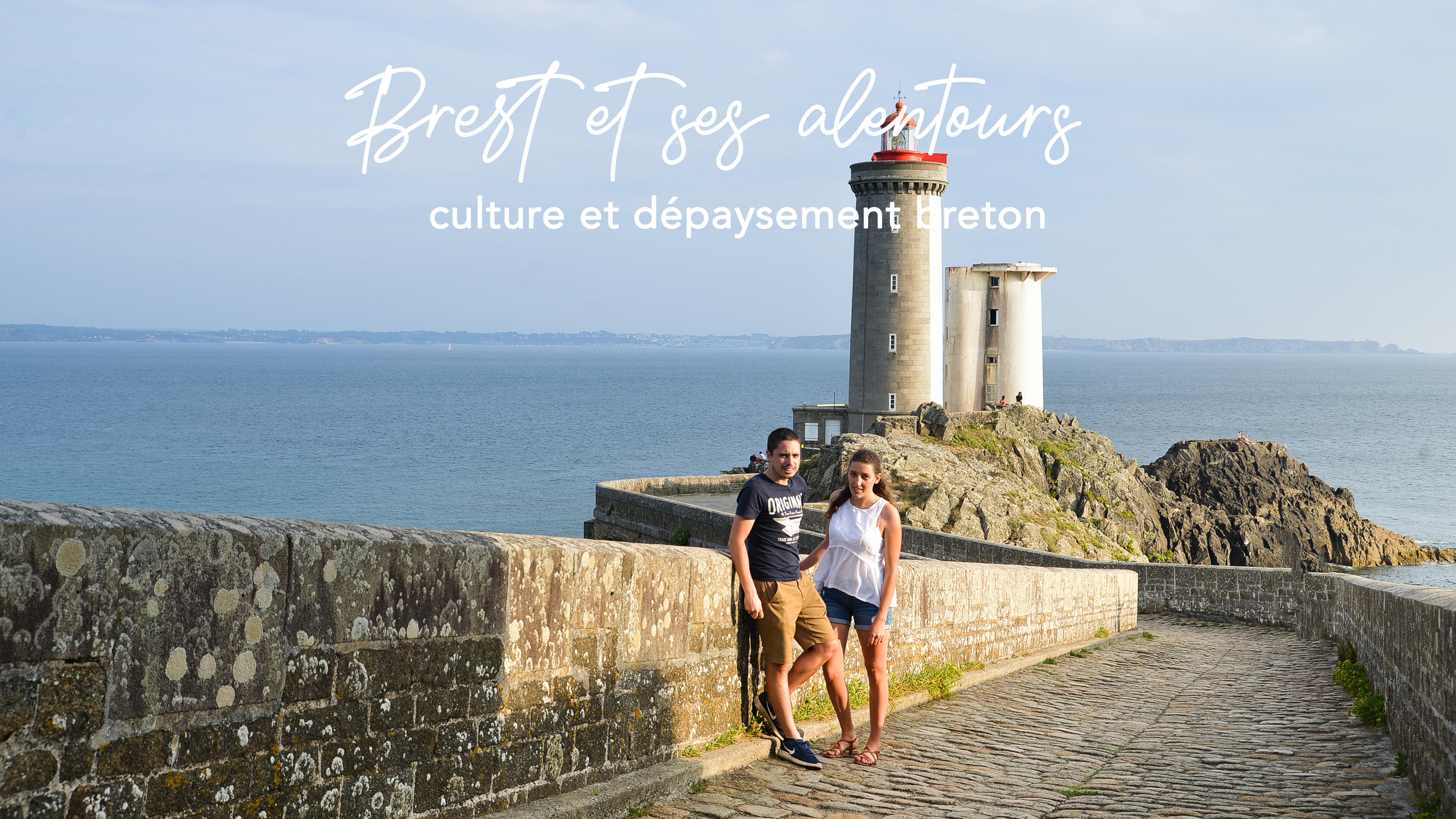 Découvrir Brest et ses alentours
