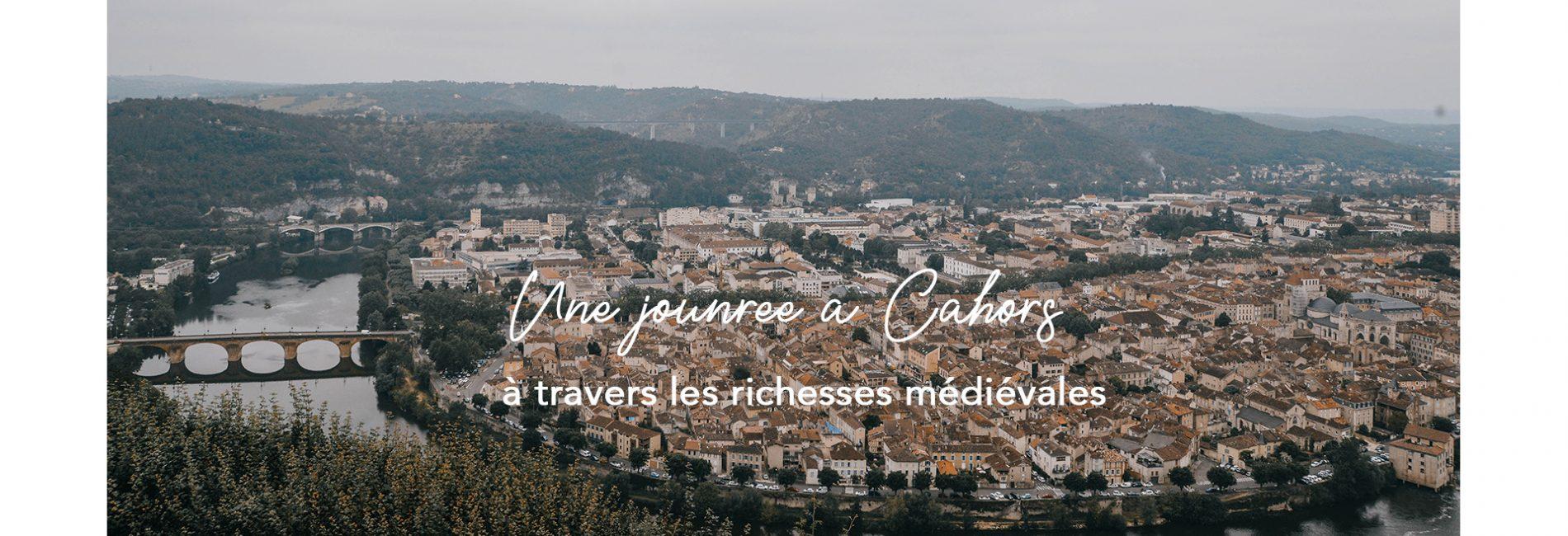 Une journée à Cahors