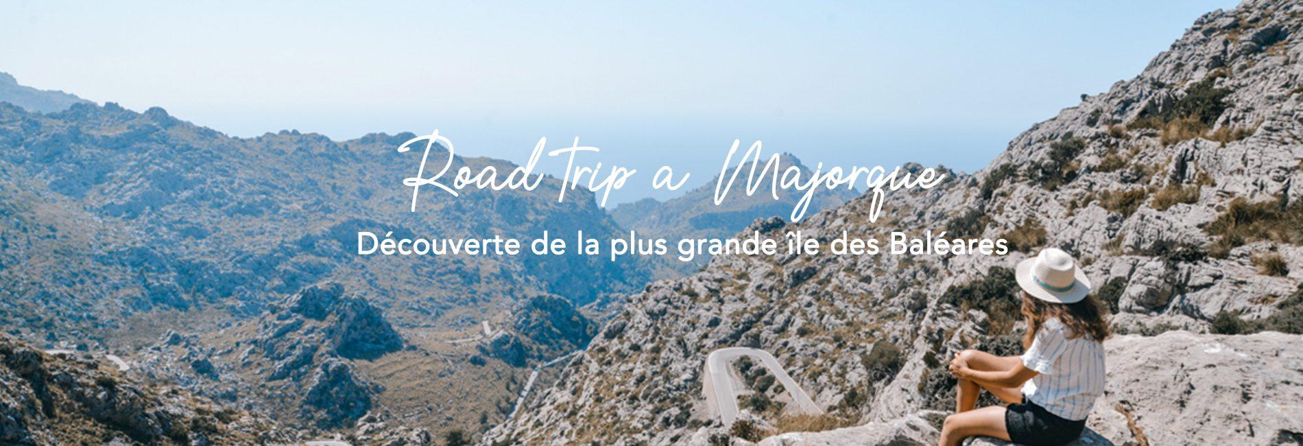 Road trip à Majorque : 5 jours